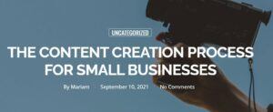 The Content Creation Process For Small Businesses